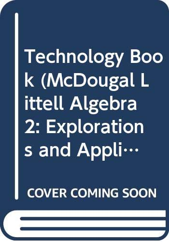 Technology Book (McDougal Littell Algebra 2: Explorations: McDougal Littell