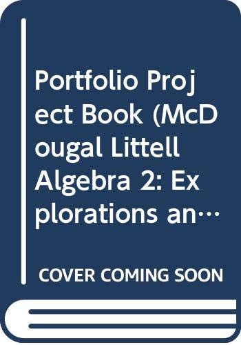 Portfolio Project Book (McDougal Littell Algebra 2: Littell, McDougal