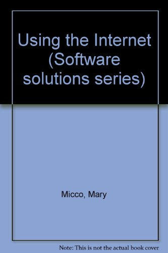 9780395770580: Using the Internet (Software solutions series)