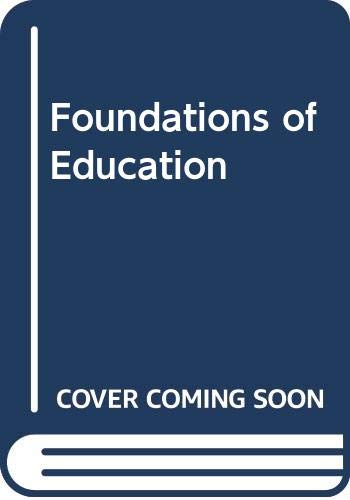 Foundations of Education: Chicago D. Levine;