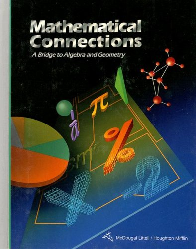 9780395771228: Mathematical Connections: A Bridge to Algebra and Geometry
