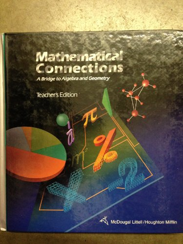 9780395771235: Mathematical Connections A Bridge to Algebra and Geometry Teacher's Edition