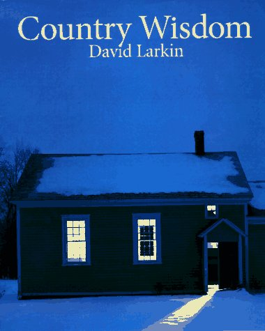Country Wisdom: David Larkin