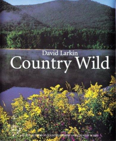 9780395771907: Country Wild (David Larkin's Country Series , Vol 3)