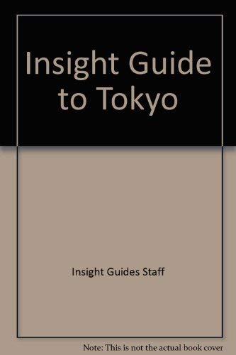 Insight Guide to Tokyo (Insight guides): Insight Guides Staff