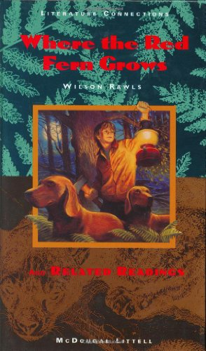 Where the Red Fern Grows and Related: Wilson Rawls