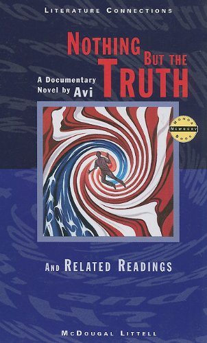 9780395775363: Nothing But the Truth: A Documentary Novel and Related Readings