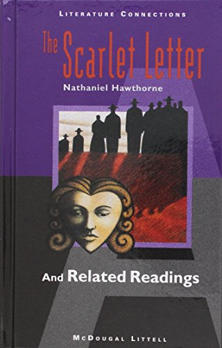 9780395775479: McDougal Littell Literature Connections: The Scarlet Letter Student Editon Grade 11 1996