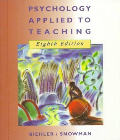9780395776858: Psychology Applied to Teaching, Eighth Edition