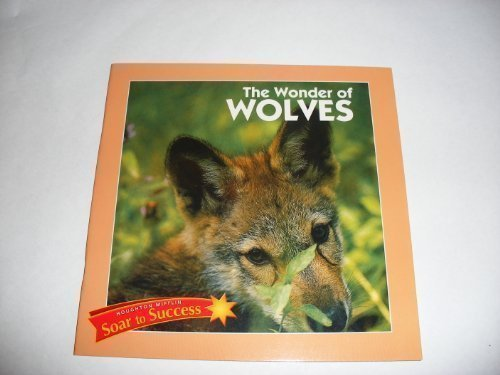 9780395779064: Houghton Mifflin Soar to Success: Wonder Of Wolves Lv 4 WONDER OF WOLVES (Read Soar to Success 1999)