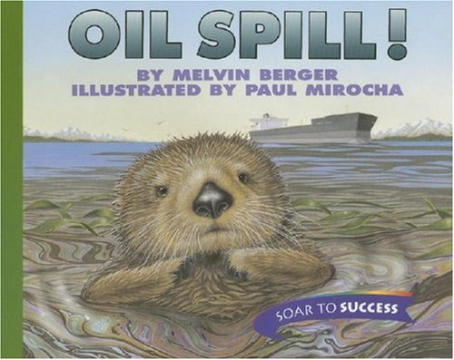 9780395779132: Oil Spill!, Paperback Level 4: Houghton Mifflin Soar to Success