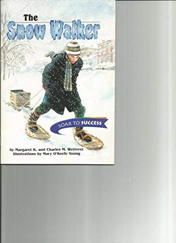 9780395779170: Houghton Mifflin Soar to Success: Paperback Level 4 Snow Walker (Read Soar to Success 1999)