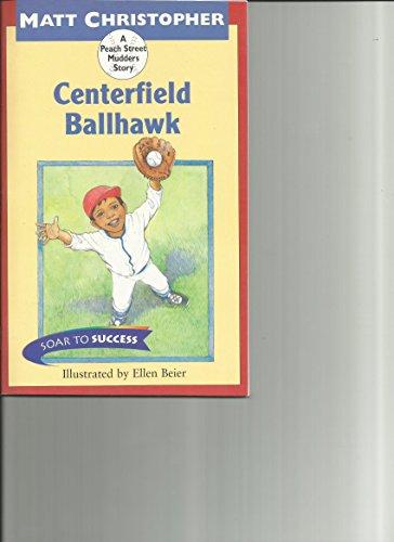 Houghton Mifflin Soar to Success: Paperback Level 4 Centerfield (Read Soar to Success 1999): ...