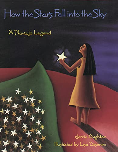 How the Stars Fell into the Sky: A Navajo Legend (Sandpiper Houghton Mifflin Books): Oughton, Jerry