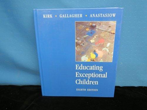 Educating Exceptional Children: Kirk, Samuel A.;