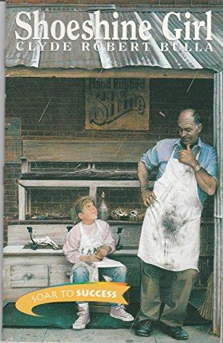 9780395781289: Houghton Mifflin Soar to Success: Shoeshine Girl Lv 6 SHOESHINE GIRL (Read Soar to Success 1999)