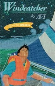 9780395781302: Windcatcher (Soar to Success)