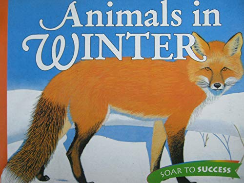 9780395781555: Animals in Winter Level 3: Houghton Mifflin Soar to Success (Read Soar to Success 1999)