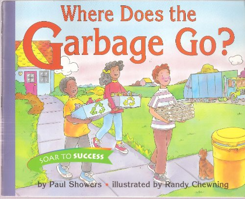 9780395781609: Houghton Mifflin Soar to Success: Where Garbage Go? Lv3 WHERE GARBAGE GO? (Read Soar to Success 1999)