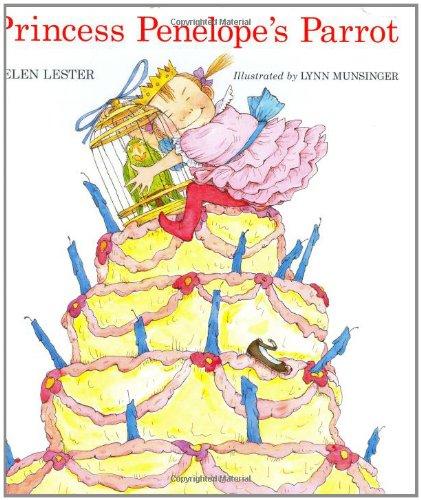 PRINCESS PENELOPE'S PARROT.: Lester, Helen.