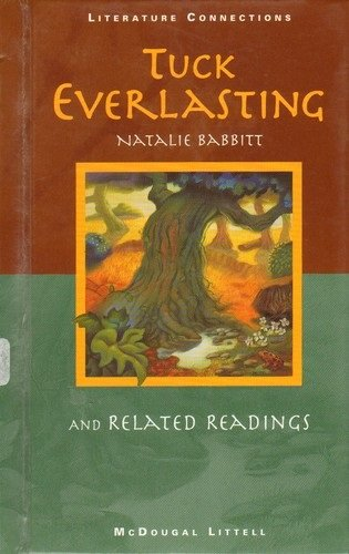 Tuck Everlasting and Related Readings (Literature Connections SourceBook): McDougal Littell