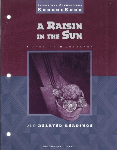 9780395783986: A Raisin in the Sun and Related Readings Literature Connections Sourcebook