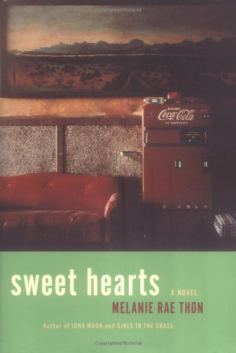 Sweet Hearts: Thon, Melanie Rae