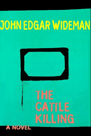 The Cattle Killing (Signed): Wideman, John Edgar