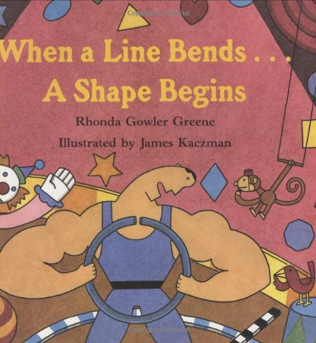 9780395786062: When a Line Bends . . . A Shape Begins