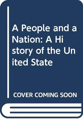 9780395788820: A People and a Nation: A History of the United State