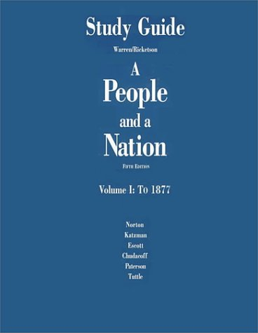 9780395788868: A People and a Nation: To 1877