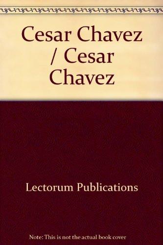 Cesar Chavez / Cesar Chavez