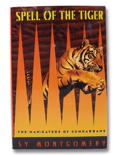 9780395791509: Spell of the Tiger: The Man-Eaters of Sundarbans