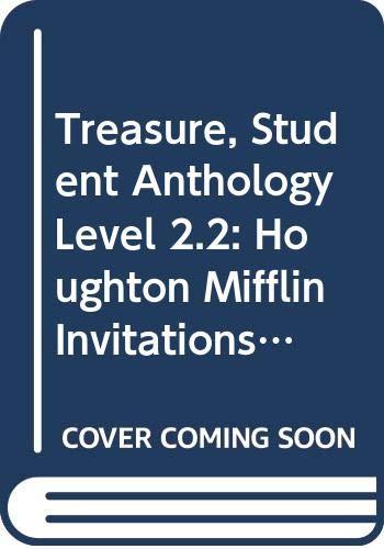 Treasure, Student Anthology Level 2.2: Houghton Mifflin: John J. Pikulski,