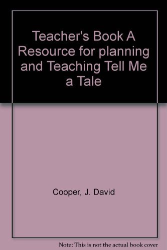 Houghton Mifflin TELL ME A TALE Teacher's Book A Resource For Planning and Teaching Level 2.2,...