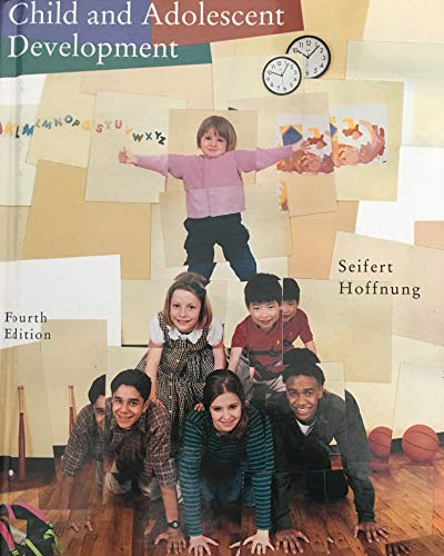 Child and Adolescent Development: Kelvin L. Seifert,