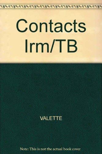 Contacts: Langue et Culture Francaises (Instructor's Resource Manual), 6th Edition: Valette, ...