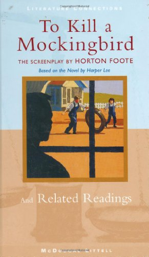 9780395796788: To Kill a Mockingbird: The Screenplay and Related Readings
