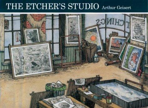 The Etcher's Studio.: GEISERT, Arthur.