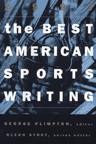 9780395797624: The Best American Sports Writing 1997