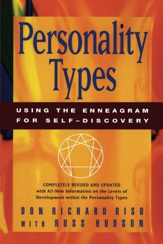 Personality Types.: Using the Enneagram for Self-Discovery.: Riso, Don Richard