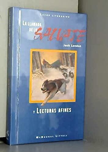 9780395800478: McDougal Littell Literature Connections: La Llamada de Lo Salvaje (the Call of the Wild) Student Editon Grade 7 (Spanish Edition)