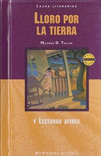 9780395800485: McDougal Littell Literature Connections: Lloro por la tierra (Roll of Thunder, Hear My Cry) Student Editon Grade 8 (Spanish Edition)