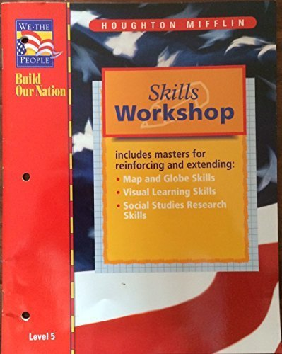 9780395806739: Skills Workshop (We the People: Build Our Nation, Level 5) (1997-05-03)