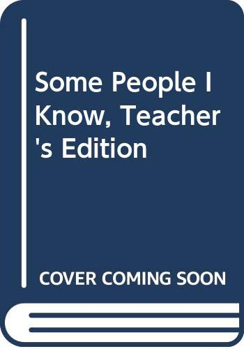 Some People I Know, Teacher's Edition: al., Beverly J. Armento et