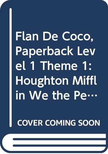 9780395810811: Houghton Mifflin We The People: Paperback Theme 1 Level 1 Flan De Coco (We the People 97-98-99-00)