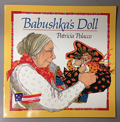 Babushka's doll (9780395810903) by Patricia Polacco