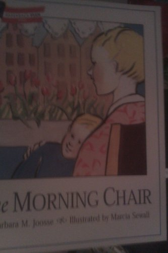 9780395810927: The morning chair