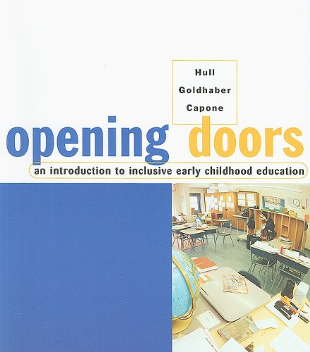 Opening Doors: An Introduction To Inclusive Early: Karla Hull, Jeanne