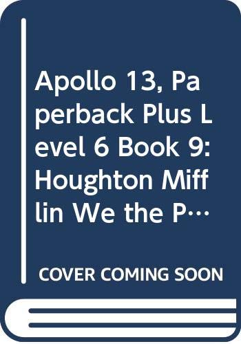 9780395811665: Houghton Mifflin We the People: Paperback Plus Book 9 Level 6 Apollo 13 (We the People 97-98-99-00)